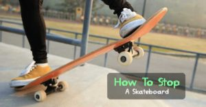 How-To-Stop-on-Skateboard