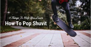 How-To-Pop-Shuvit