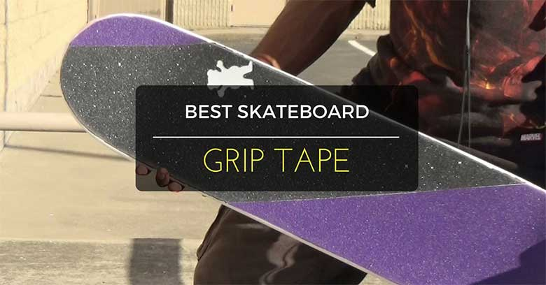 best-skateboard-grip-tape